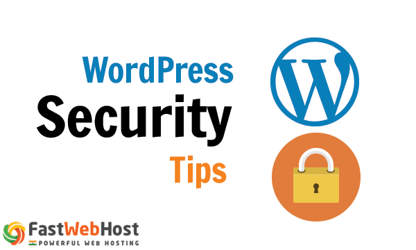 Wordpress Security Tips by FastWebHost