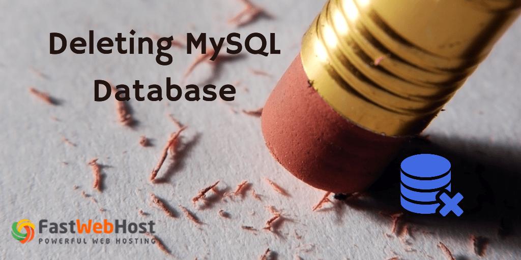 Deleting MySQL Database