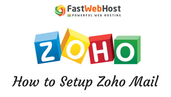 How To Setup Zoho Email with cPanel Web Hosting