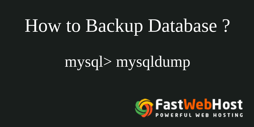 How to Backup MySQL Database?