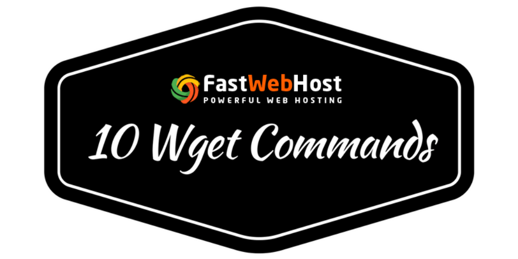 10 Examples of Linux Wget Command