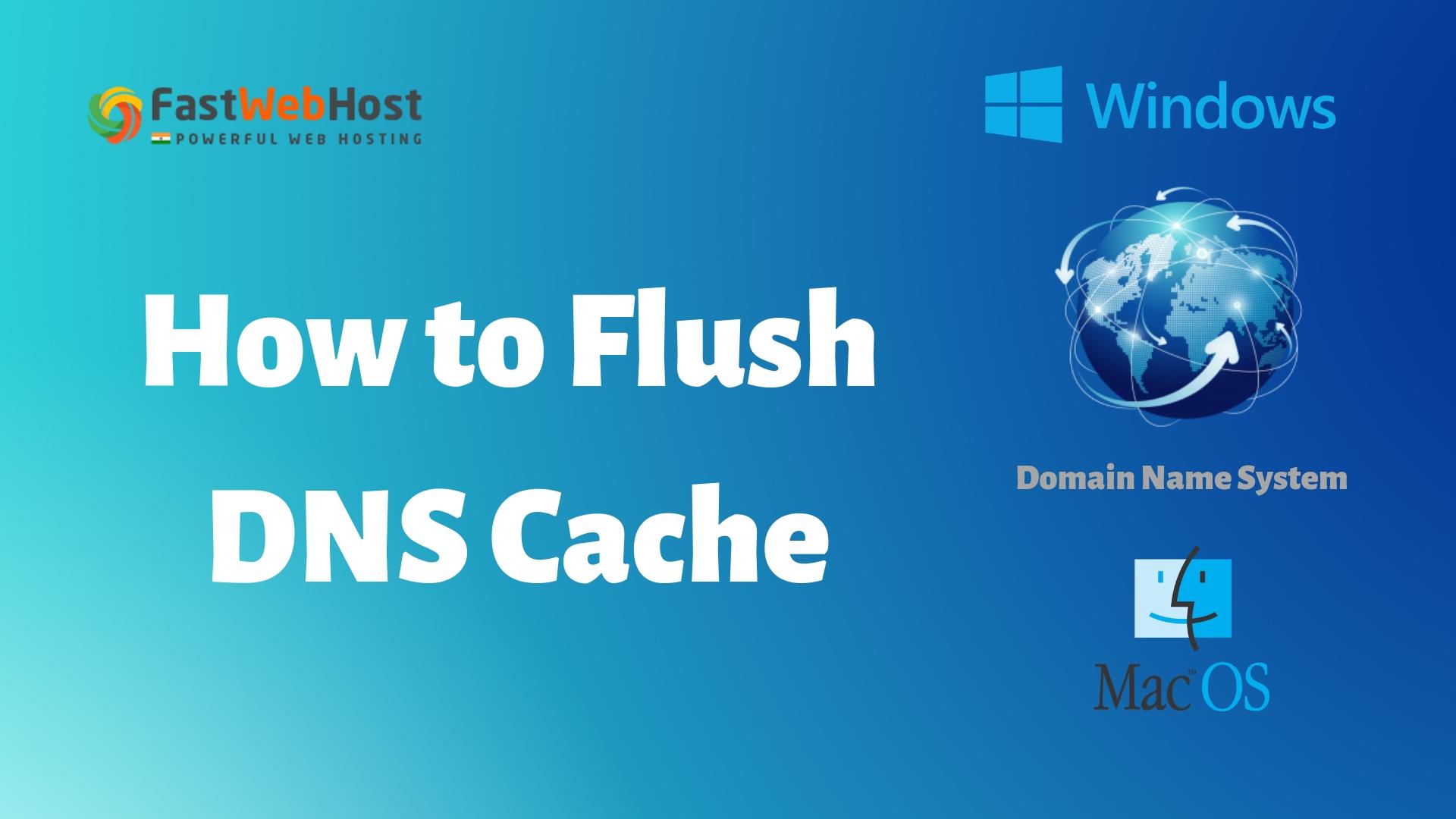 How to Flush DNS Cache